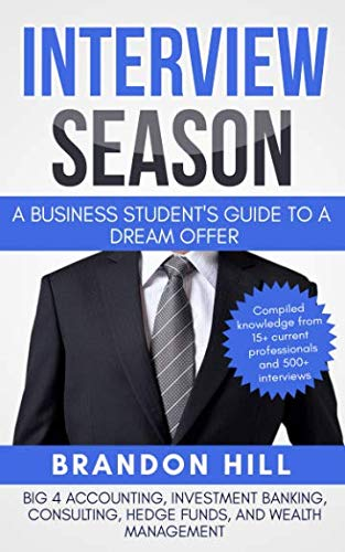 Interview Season: A Business Students Guide to a Dream Offer