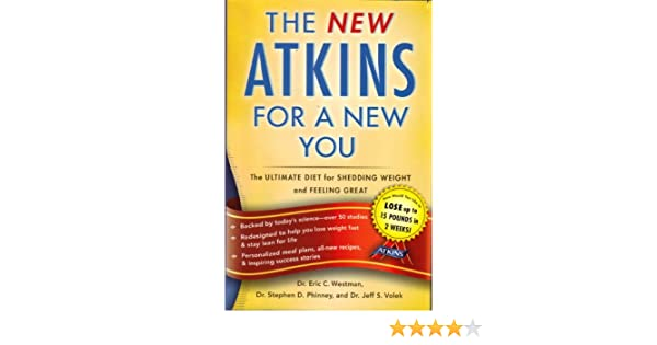 New Atkins for a New You The Ultimate Diet for Shedding ...