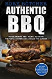 Authentic BBQ: Top 50 Smoking Meat Recipes To Create The Perfect Homemade Barbeque This Summer (Rory s Meat Kitchen)
