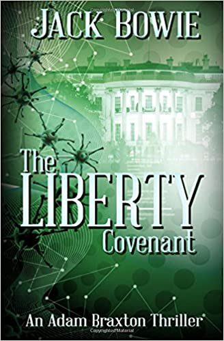 Book The Liberty Covenant: Volume 2 (An Adam Braxton Thriller)
