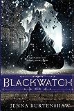 Blackwatch (Secrets of Wintercraft Book 2)