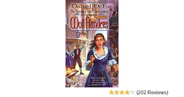 Amazon.com: Moll Flanders: The Fortunes and Misfortunes of the Famous (Tor Classics) (9780812567014): Daniel Defoe: Books