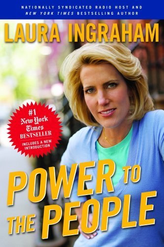 Book cover from Power to the People by Laura Ingraham (2008-08-26) by Laura Ingraham