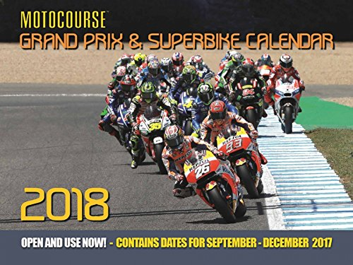 Motocourse 2018 Grand Prix & Superbike Calendar