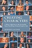 img - for Creating Characters: A Writer's Reference to the Personality Traits That Bring Fictional People to Life by Howard Lauther (2004-05-14) book / textbook / text book