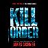 The Kill Order (Maze Runner Series)