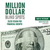Million-Dollar Blind Spots: 20/20 Vision for Financial Growth (Made for Success)