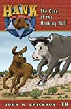 The Case of the Hooking Bull, John R. Erickson, 1591881188