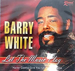 White Barry Let The Music Play Amazon Com Music