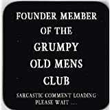 Grumpy Old Men Coaster, Sarcastic Comment Loading by Grumpy Old Men Coasters by Collectable Gifts On Line