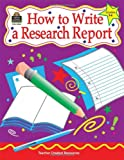 How to Write a Research Report, Grades 3-6, Kathleen Christopher Null, 157690332X