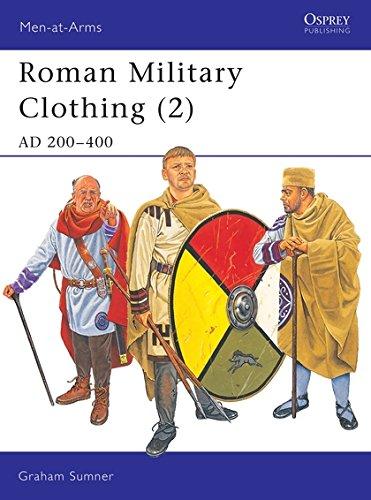Download Roman Military Clothing (2): AD 200–400 (Men-at-Arms) (v. 2) pdf