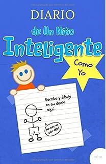 Diario de un niño inteligente como yo: Cuaderno diario divertido para niño de 7 a