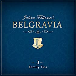 Julian Fellowes's Belgravia, Episode 3