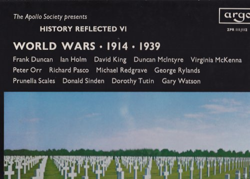 Price comparison product image The Apollo Society presents: History Reflected VI - A Series of Programmes Reflecting Six Periods of English History: World Wars 1914-1939 (2-Record Box Set with Booklet)