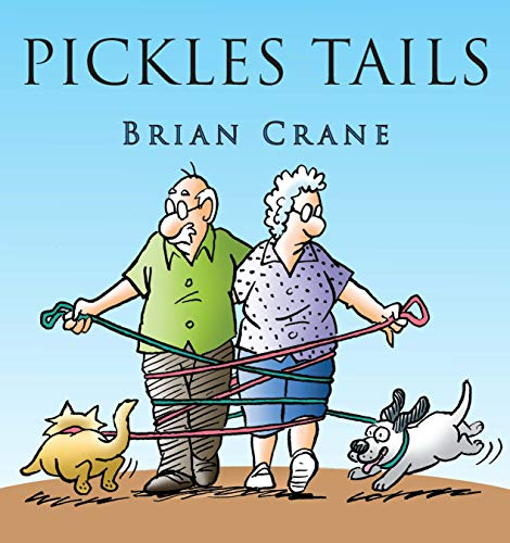 Pickles Tails: The Hijinks of Muffin & Roscoe