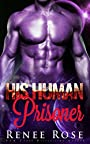 His Human Prisoner: An Alien Warrior Romance (Zandian Masters Book 2)