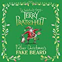 Father Christmas's Fake Beard Audiobook by Terry Pratchett Narrated by Julian Rhind-Tutt