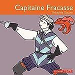 Capitaine Fracasse | Théophile Gautier