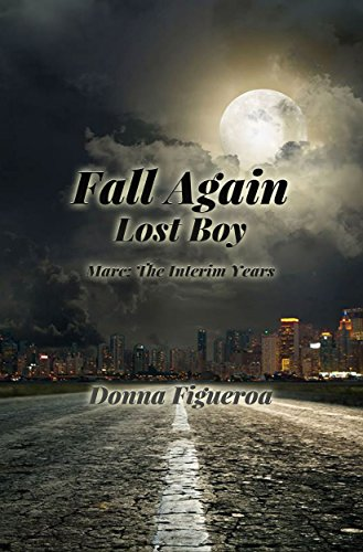 Book: Fall Again - Lost Boy - Marc the Interim Years 1989-2010 by Donna Figueroa