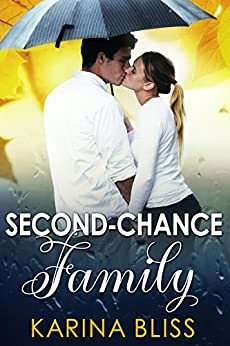Second-Chance Family by [Bliss, Karina]
