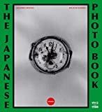 img - for The Japanese Photobook, 1912 1980 book / textbook / text book