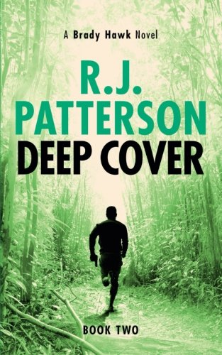 Deep Cover (A Brady Hawk Novel) (Volume 2)