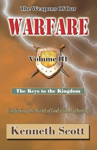 The Weapons of Our Warfare: Volume 3 pdf