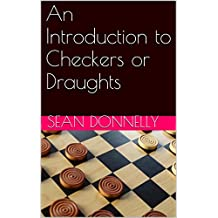 An Introduction to Checkers or Draughts