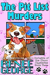 The Pit List Murders (Barkside of the Moon Mysteries Book 3)