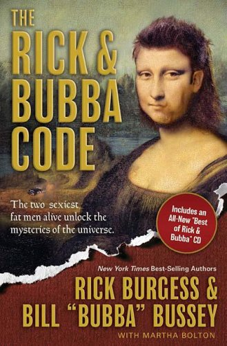 Download The Rick & Bubba Code: The Two Sexiest Fat Men Alive Unlock the Mysteries of the Universe ebook