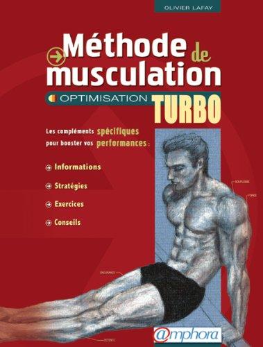 Méthode de musculation: optimisat. turbo [ancienne édition]
