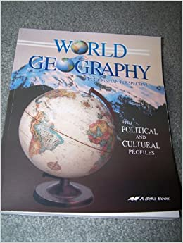 A beka world geography in christian perspective set with political a beka world geography in christian perspective set with political cultural profiles includes student book teacher guide map studies teacher key gumiabroncs Gallery
