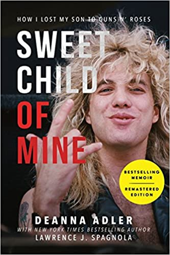 Sweet child of mine how i lost my son to guns n roses deanna sweet child of mine how i lost my son to guns n roses deanna adler lawrence j spagnola 9781945322075 amazon books fandeluxe Images