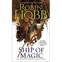 Ship of Magic (Liveship Traders Trilogy)