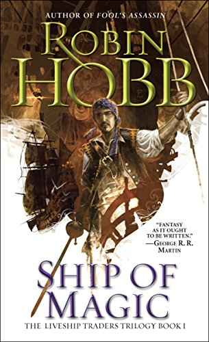 Ship of Magic (Liveship Traders Trilogy Book ()