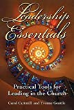 img - for Leadership Essentials: Practical Tools for Leading in the Church book / textbook / text book