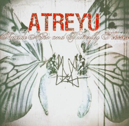 Atreyu: Suicide Notes and Butterfly Kisses (Audio CD)
