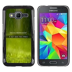 TopCaseStore / la caja del caucho duro de la cubierta de protección de la piel - New Day Now When Quote Live Moment - Samsung Galaxy Core Prime SM-G360