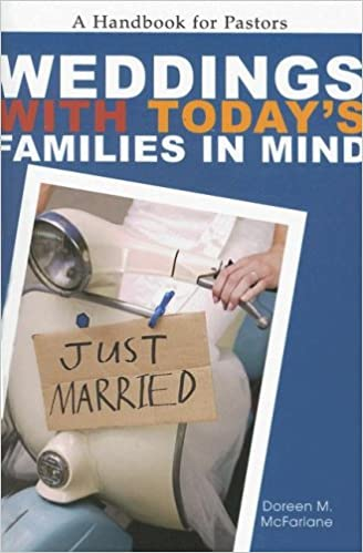Weddings with Todays Families in Mind A Handbook for Pastors