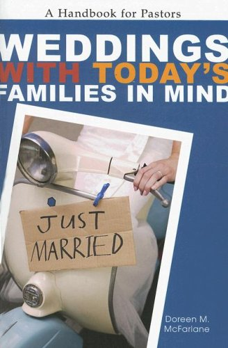 Weddings With Today's Families in Mind: A Handbook for Pastors