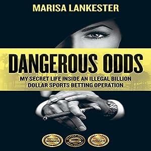 Dangerous odds my secret life inside an for Apple 300 dollar book