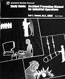 Study Guide : Accident Prevention Manual, Hansen, Earl E., 087912153X