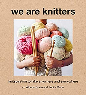 Book Cover: We Are Knitters: Knitspiration to Take Anywhere and Everywhere