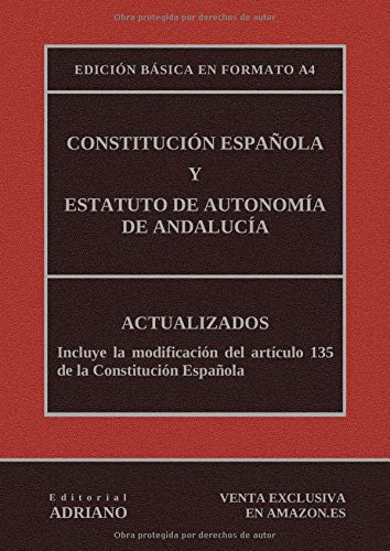 Constitución Española y Estatuto de Autonomía de Andalucía Edición ...