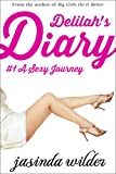 Delilah's Diary #1: A Sexy Journey