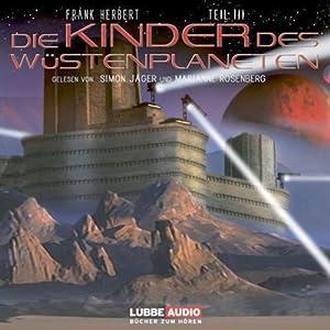Die Kinder des Wüstenplaneten (Dune 3) Hörbuch