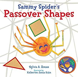 Sammy Spider's Passover Shapes by [Rouss, Sylvia A.]