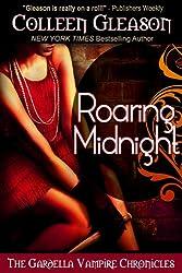 Roaring Midnight (The Gardella Vampire Hunters: Macey Book 1)