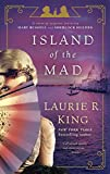 img - for Island of the Mad: A novel of suspense featuring Mary Russell and Sherlock Holmes book / textbook / text book